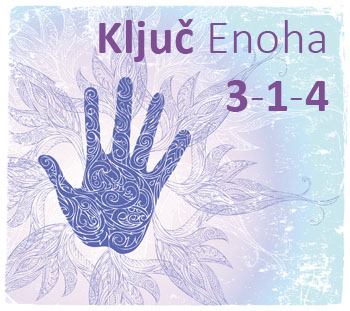 Klikni i pročitaj o Ključu Enoha 3-1-4